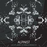 Alpinist 'Lichtlærm/Minus.Mensch' CD 2011