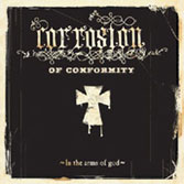 Corrosion Of Conformity 'In the Arms of God' CD 2005