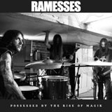 Ramesses 'Possessed By The Rise Of Magik' CD 2011