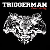 Triggerman-BrandNewDay