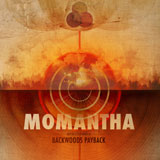 Backwoods Payback 'Momantha' CD 2011
