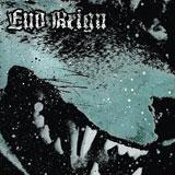 "End Reign - 7"" 2011"