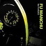 Fu Manchu 'Start The Machine' CD 2005