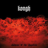 Kongh 'Shadows of The Shapeless' CD 2009
