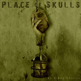 Place Of Skulls 'As A Dog Returns' CD 2010