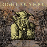 "Righteous Fool - S/T - 7"" 2010"