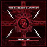 The Endless Blockade 'Primitive' CD/LP 2008