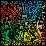 Trippy Wicked And The Cosmic Children Of The Knight 'Moving On' CD 2009