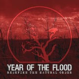 Year Of The Flood 'Redefine The Natural Order' CDEP 2010