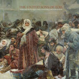 The United Sons Of Toil 'When The Revolution Comes, Everything Will Be Beautiful' CD/LP 2011