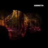 Kerretta 'Saansilo' CD/LP 2011