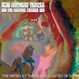 Acid Mothers Temple & The Melting Paraiso U.F.O. 'The Ripper At The Heavens Gates Of Dark' CD/LP 2011