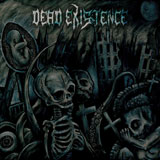 Dead Existence 'Born Into The Planet's Scars' CD 2011