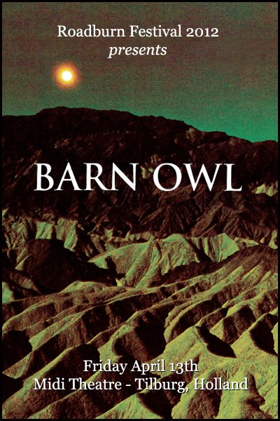 Roadburn 2012 - Barn Owl