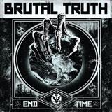 Brutal Truth 'End Time' CD/LP 2011