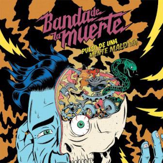 Banda De La Muerte 'Pulso de una Mente Maldita' Artwork
