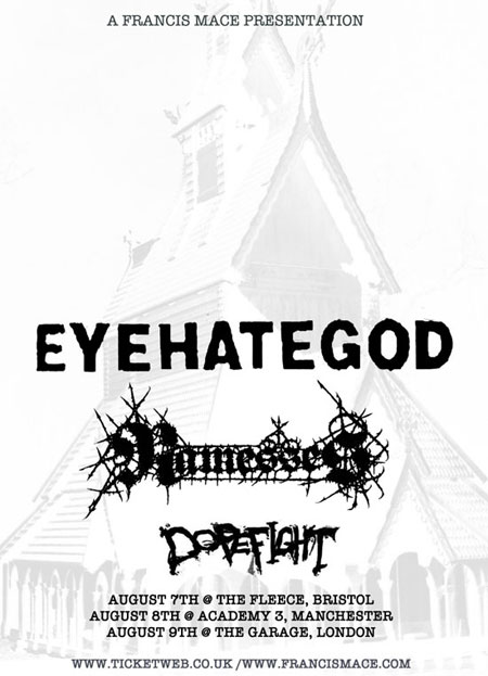 EyeHateGod / Ramesses / Dopefight - UK Tour August 2012