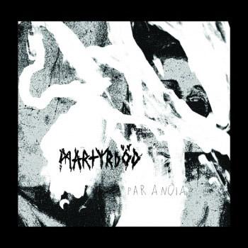 Martyrdöd 'Paranoia' Artwork