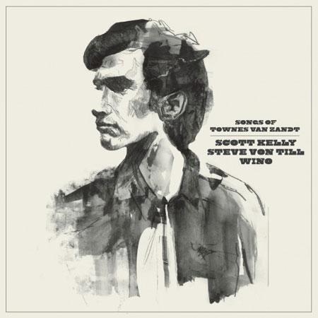 Steve Von Till / Scott Kelly / Wino 'Songs Of Townes Van Zandt' Artwork