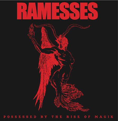 Ramesses 'Possessed By The Rise Of Magik ' DLP Artwork