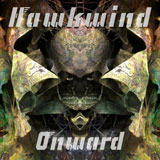 Hawkwind 'Onward' CD/LP 2012