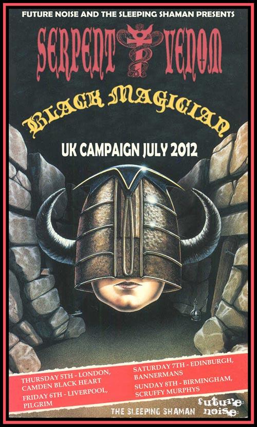 Serpent Venom - Black Magician - UK Tour 2012