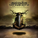 Abrahma 'Through The Dusty Paths Of Our Lives' CD/Digital 2012