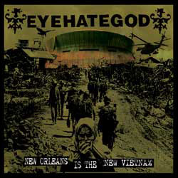 "Eyehategod 'New Orleans Is The New Vietnam' 7"" Artwork"