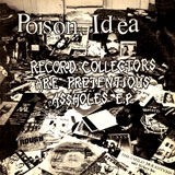 Poison Idea 'The Fatal Erection Years' CD/LP 2012