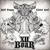 XII Boar 'Split Tongue, Cloven Hoof' CDEP/Digital 2012