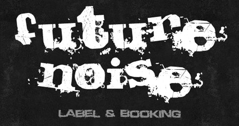 Future Noise – Label & Booking