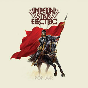 Imperial State Electric 'Pop War' Artwork