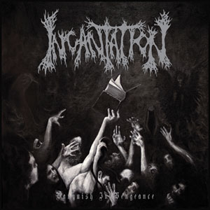 Incantation 'Vanquish In Vengence' Artwork