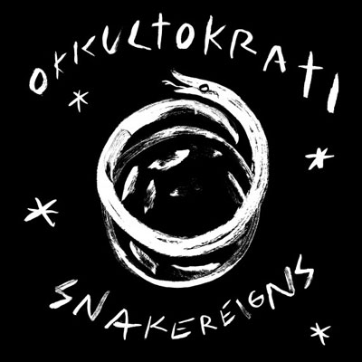 Okkultokrati 'Snakereigns' Artwork