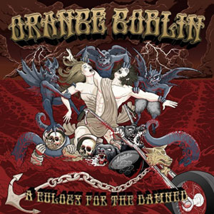 Orange Goblin 'A Eulogy For The Damned' Artwork