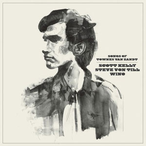 Songs Of Townes Van Zandt Artwork