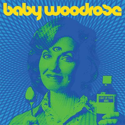 Baby Woodrose 'Light Up Your Mind' Artwork