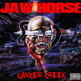 Jaw Horse 'Cancer Creek' CD/DD 2012