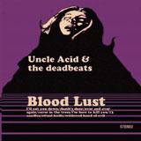 Uncle Acid & The Deadbeats 'Blood Lust'
