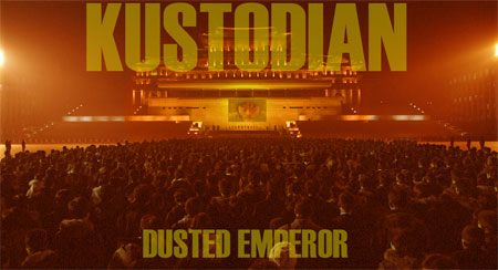 Kustodian - Dusted Emperor