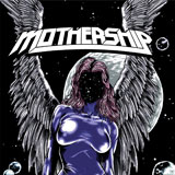 Mothership - Self Titled