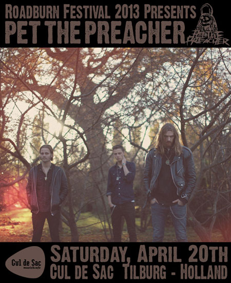 Roadburn 2013 - Pet The Preacher