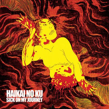 Haikai No Ku 'Sick On My Journey' Artwork