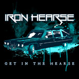 Iron Hearse 'Get In The Hearse'
