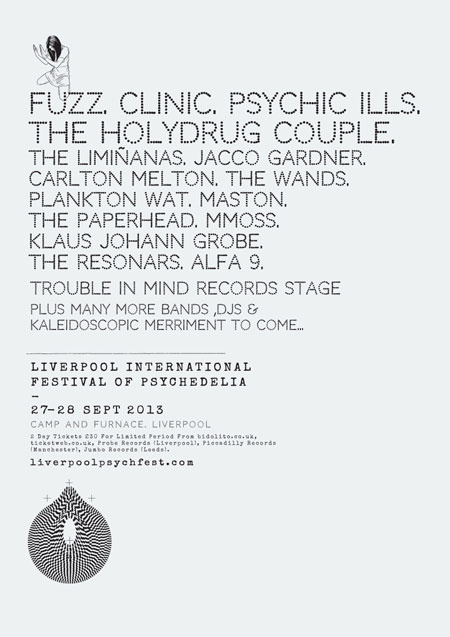 Liverpool International Festival Of Psychedelia 2013