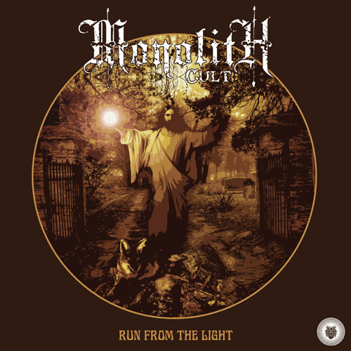 Monolith Cult 'Run From The Light' Artwork