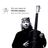Peter Green Splinter Group 'The Very Best Of'
