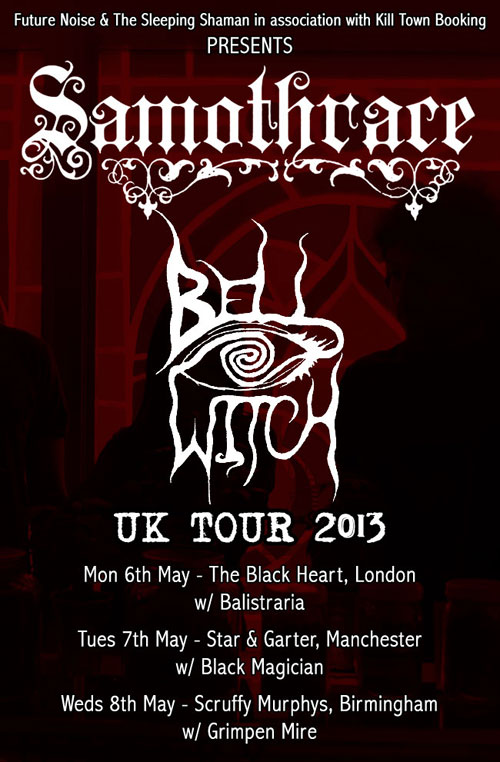 Samothrace / Bell Witch - UK Tour 2013