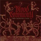 Blood Ceremony 'The Eldritch Dark'