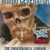 Mondo Generator, London 08/08/2013 Flyer